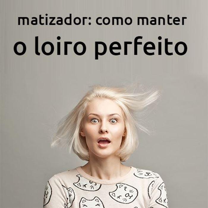 Matizador: Como manter o loiro perfeito.